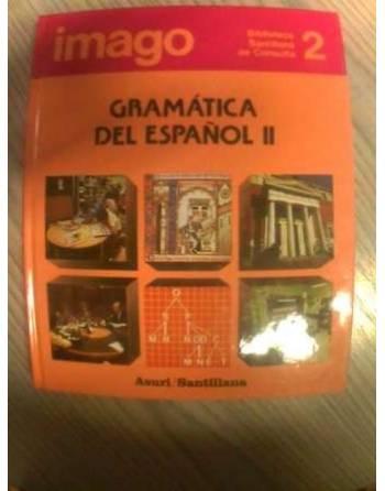 BIBLIOTECA SANTILLANA DE CONSULTA: GRAMÁTICA DEL ESPAÑOL II