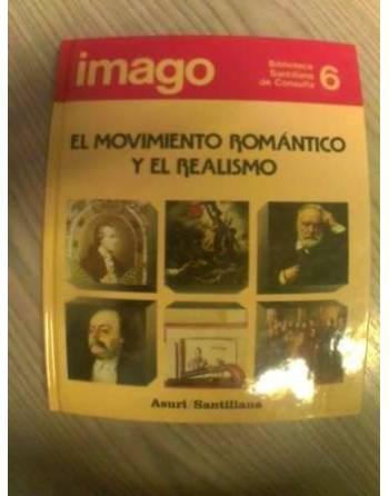 BIBLIOTECA SANTILLANA DE CONSULTA:EL MOVIMIENTO ROMÁNTICO Y EL...