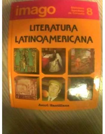 BIBLIOTECA SANTILLANA DE CONSULTA: LITERATURA LATINOAMERICANA