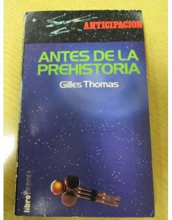 ANTES DE LA PREHISTORIA