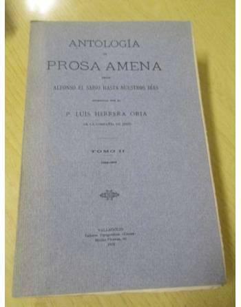 ANTOLOGÍA DE PROSA AMENA-DE ALFONSO X A NUESTROS DÍAS. Tomo II. De...