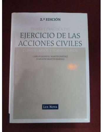 TEORÍA Y PRÁCTICA DEL EJERCICIO DE LAS ACCIONES CIVILES