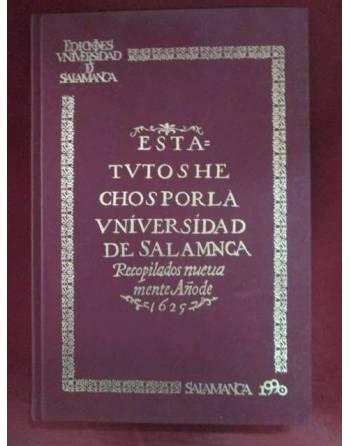 ESTATUTOS HECHOS POR LA UNIVERSIDAD DE SALAMANCA. AÑO 1625