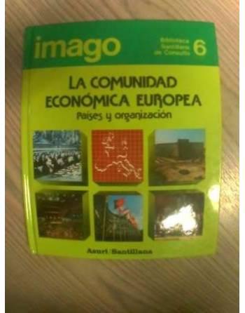 BIBLIOTECA SANTILLANA DE CONSULTA: LA COMUNIDAD ECONÓMICA EUROPEA....