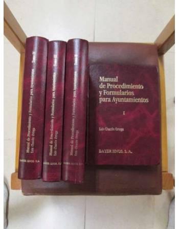 MANUAL DE PROCEDIMIENTOS Y FORMULARIOS PARA AYUNTAMIENTOS. 4 VOLÚMENES