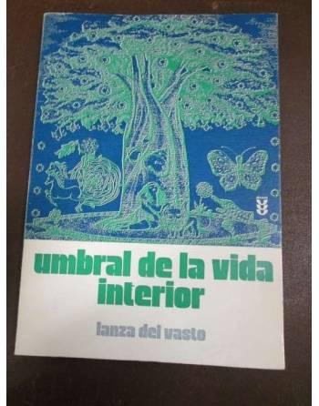UMBRAL DE LA VID INTERIOR