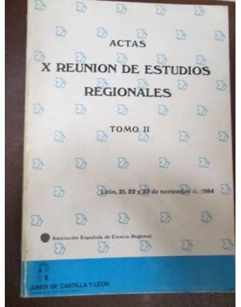 ACTAS. X REUNIÓN DE ESTUDIOS REGIONALES. TOMO II